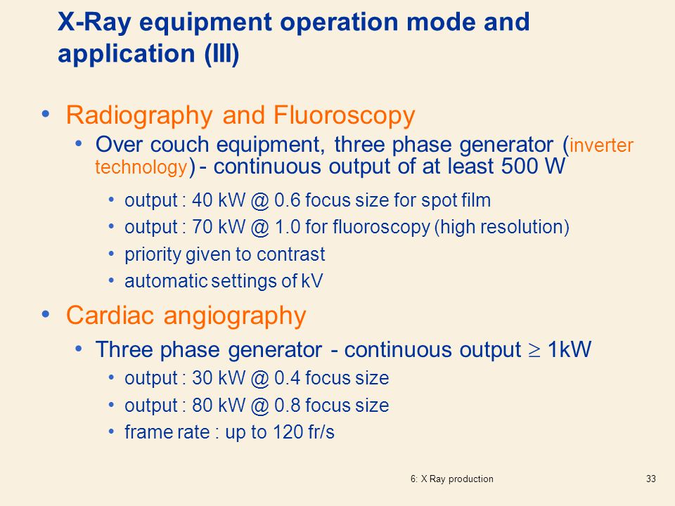 X-Ray equipment operation mode and application (III)