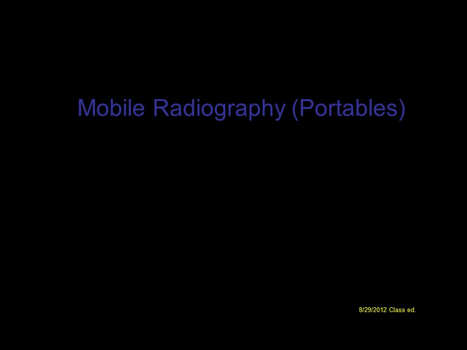 Mobile Radiography (Portables)