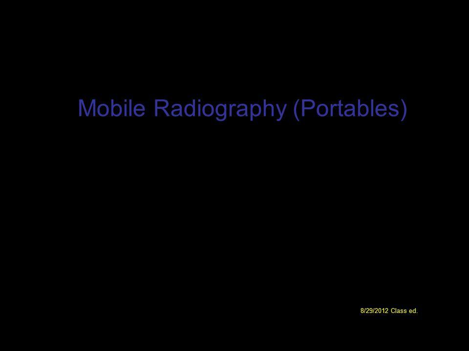 Mobile Radiography (Portables)