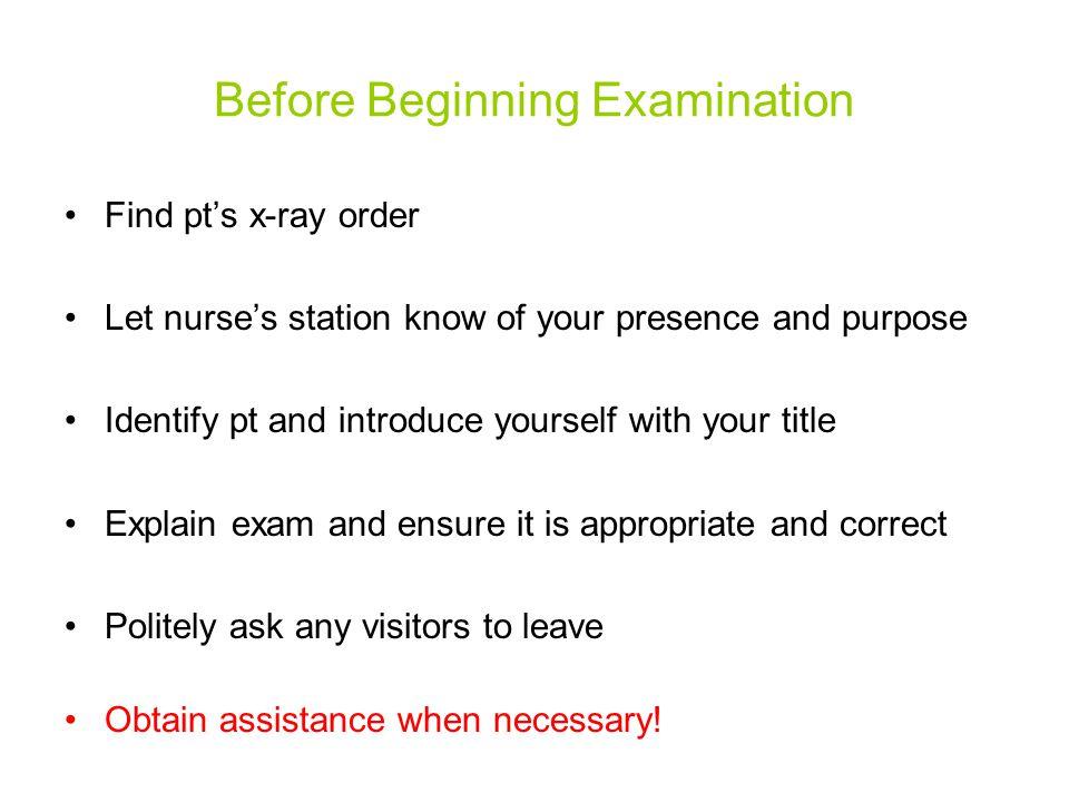 Before Beginning Examination