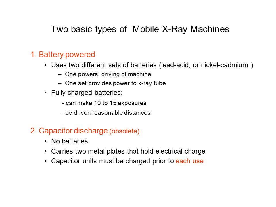 Two basic types of Mobile X-Ray Machines