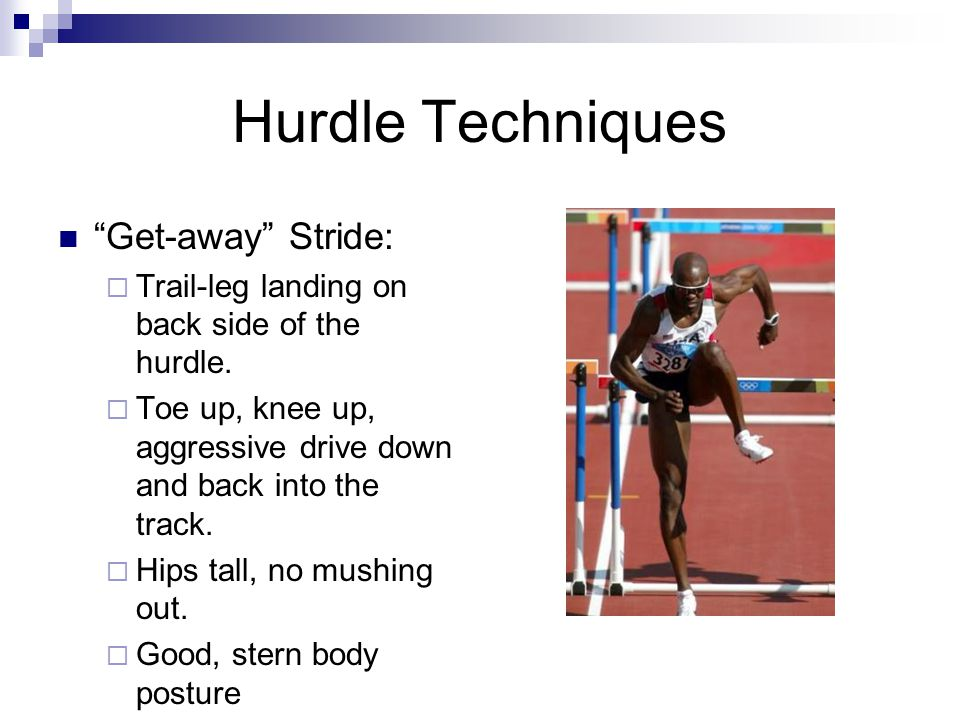 Hurdle Techniques Get-away Stride: