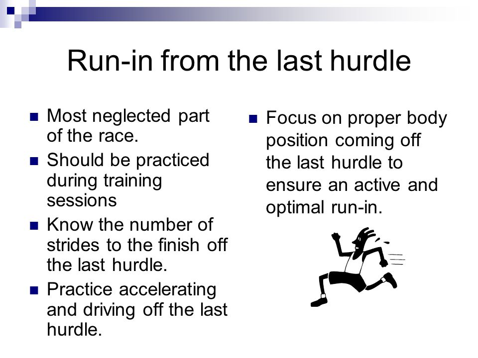 Run-in from the last hurdle