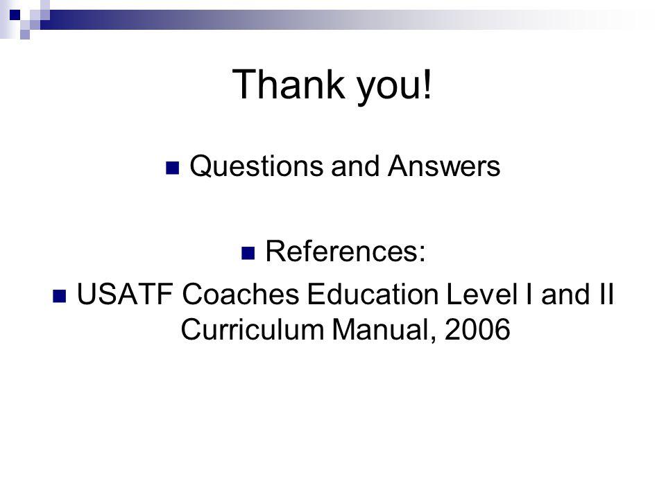 USATF Coaches Education Level I and II Curriculum Manual, 2006