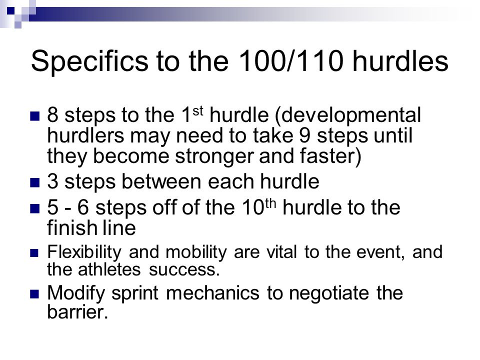 Specifics to the 100/110 hurdles