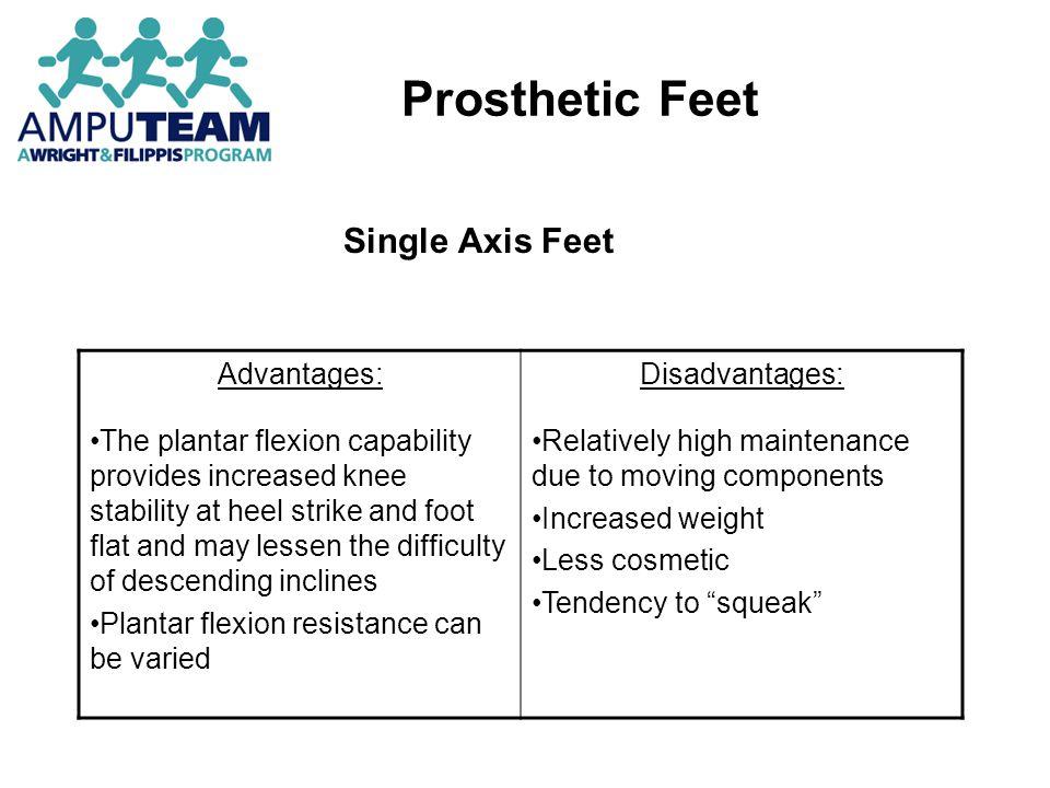 Prosthetic Feet Single Axis Feet Advantages: