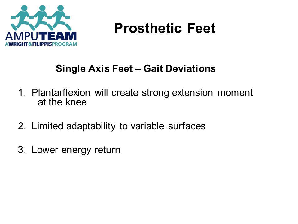 Single Axis Feet – Gait Deviations