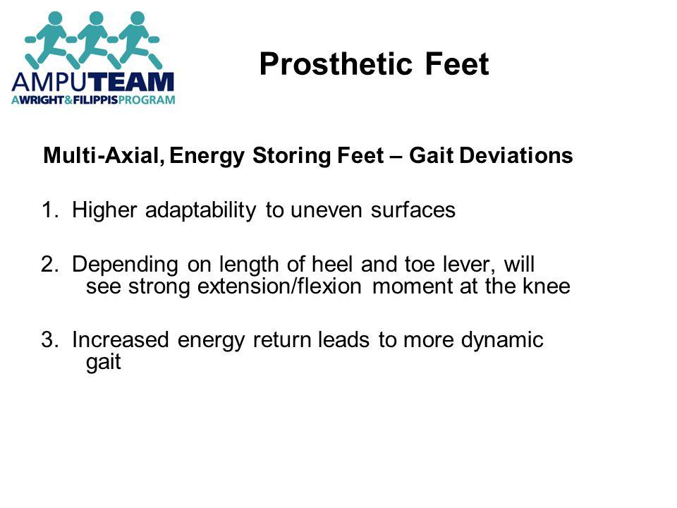 Multi-Axial, Energy Storing Feet – Gait Deviations