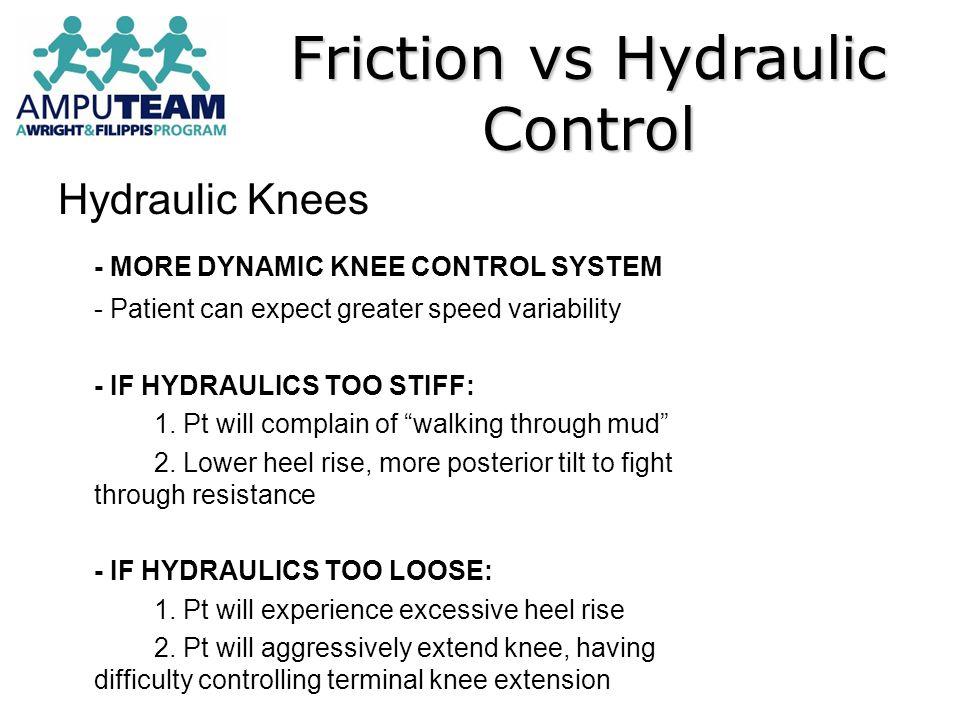 Friction vs Hydraulic Control