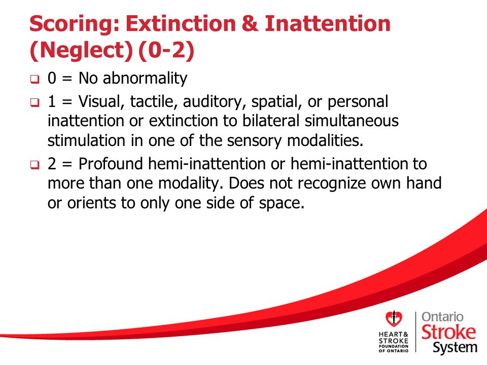 Scoring: Extinction & Inattention (Neglect) (0-2)