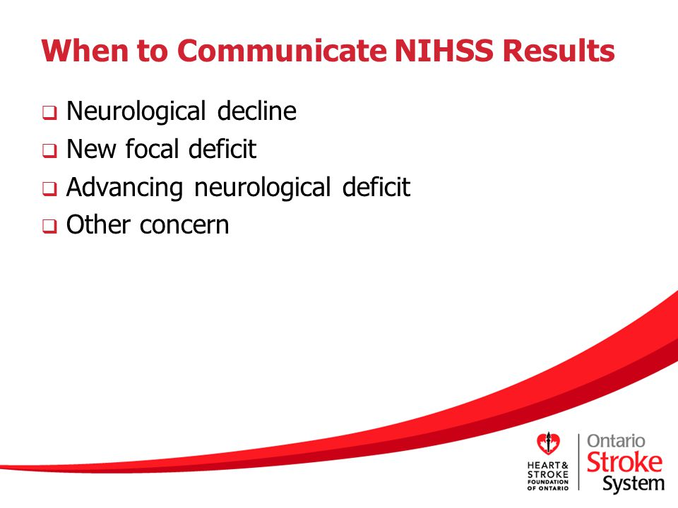 When to Communicate NIHSS Results