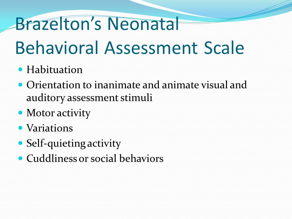 Brazelton's Neonatal Behavioral Assessment Scale