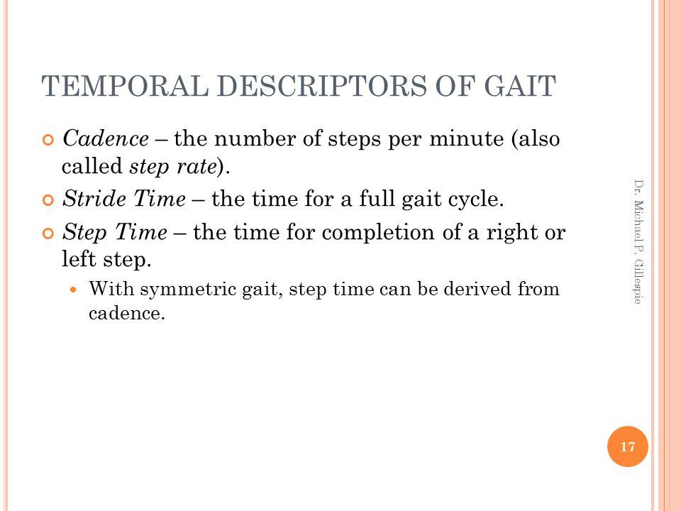 TEMPORAL DESCRIPTORS OF GAIT