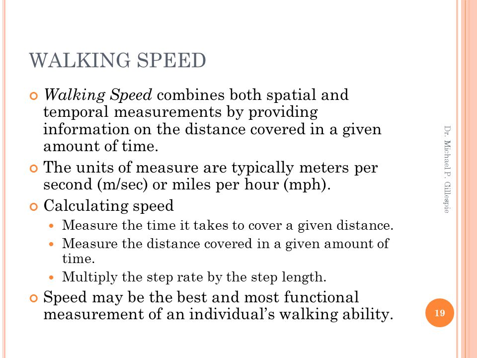 WALKING SPEED