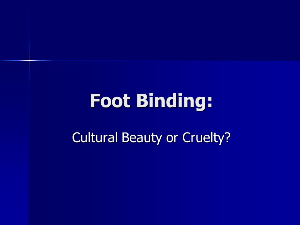 Cultural Beauty or Cruelty