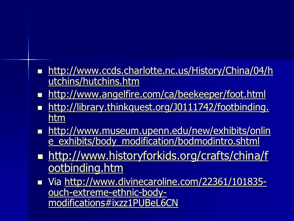 http://www. ccds. charlotte. nc. us/History/China/04/hutchins/hutchins
