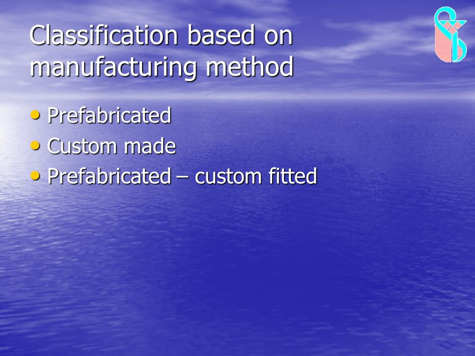 Classification based on manufacturing method