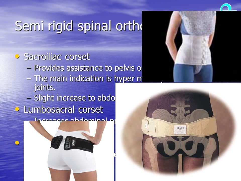 Semi rigid spinal orthoses (cont.)