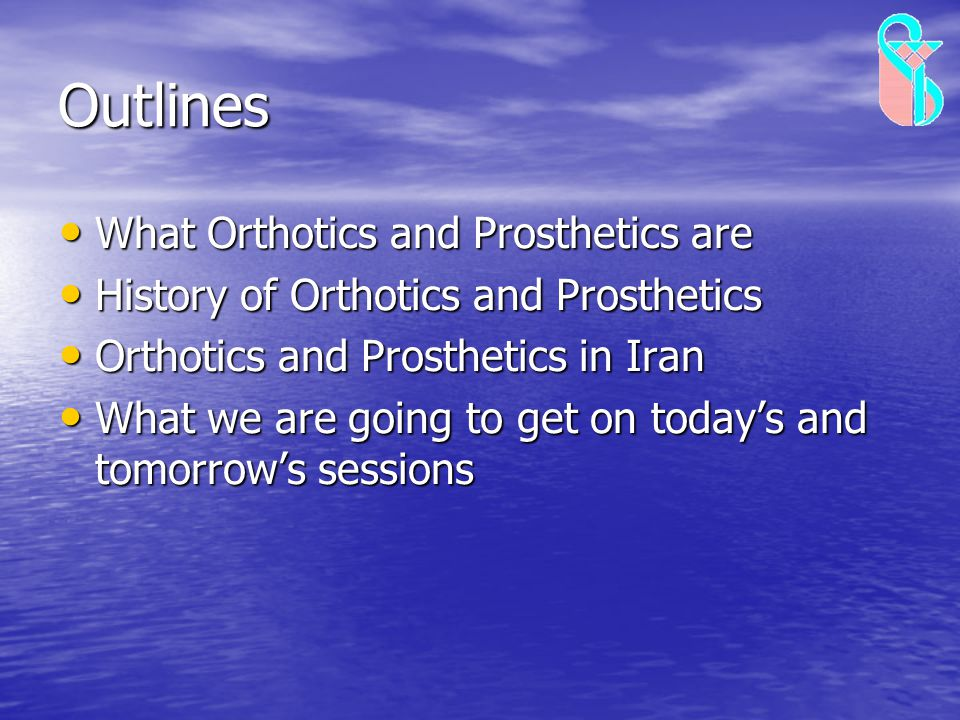Outlines What Orthotics and Prosthetics are