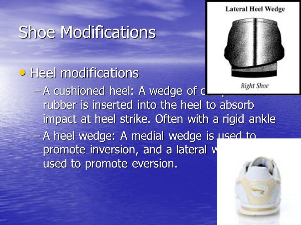 Shoe Modifications Heel modifications