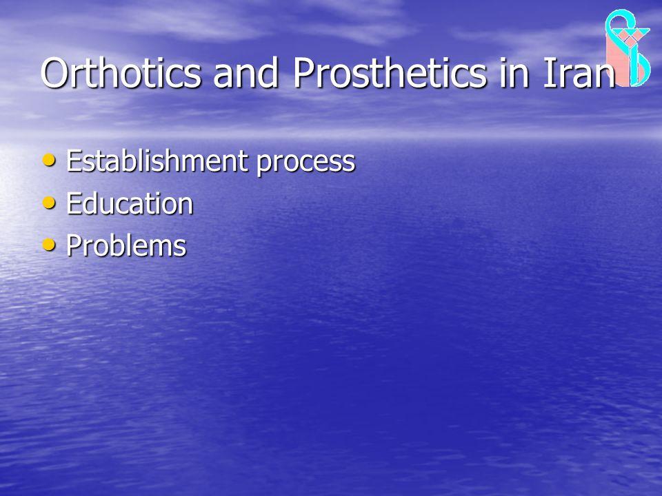 Orthotics and Prosthetics in Iran