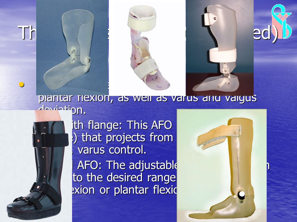 Thermoplastic AFOs (Continued)