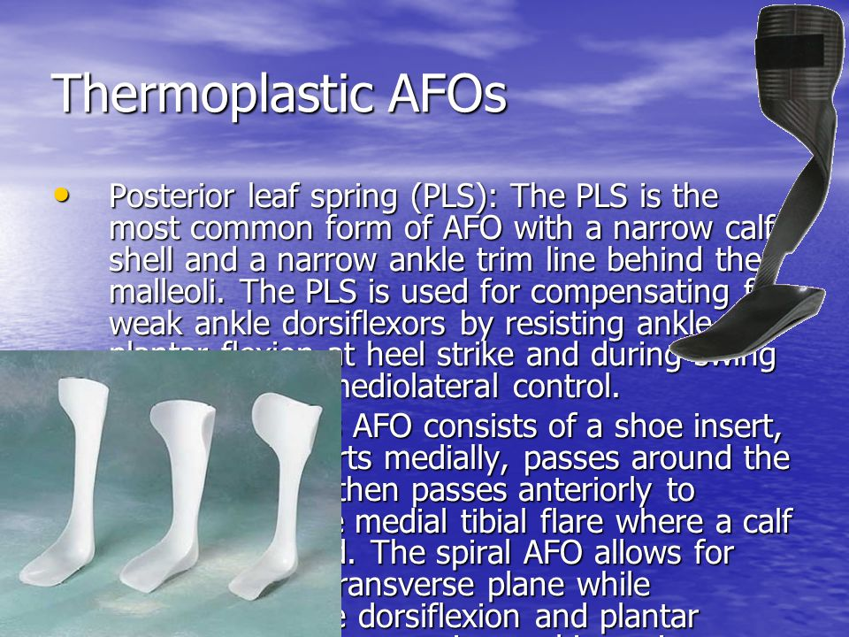 Thermoplastic AFOs