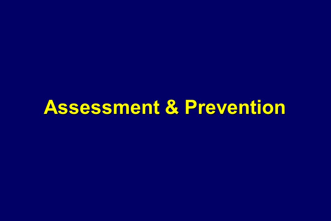 Assessment & Prevention