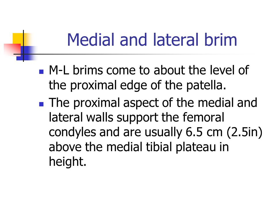 Medial and lateral brim
