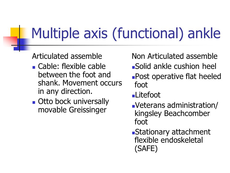 Multiple axis (functional) ankle
