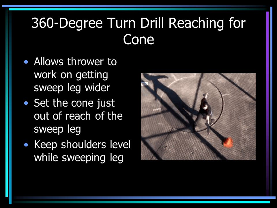 360-Degree Turn Drill Reaching for Cone