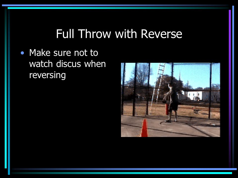 Full Throw with Reverse