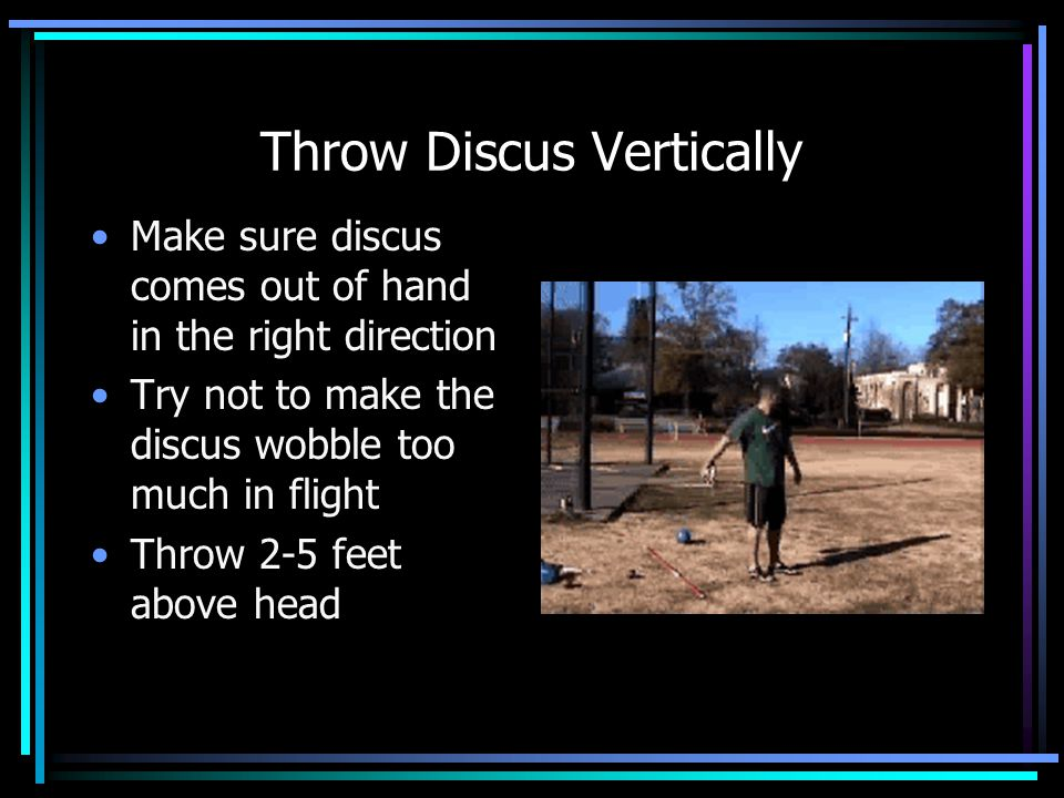 Throw Discus Vertically