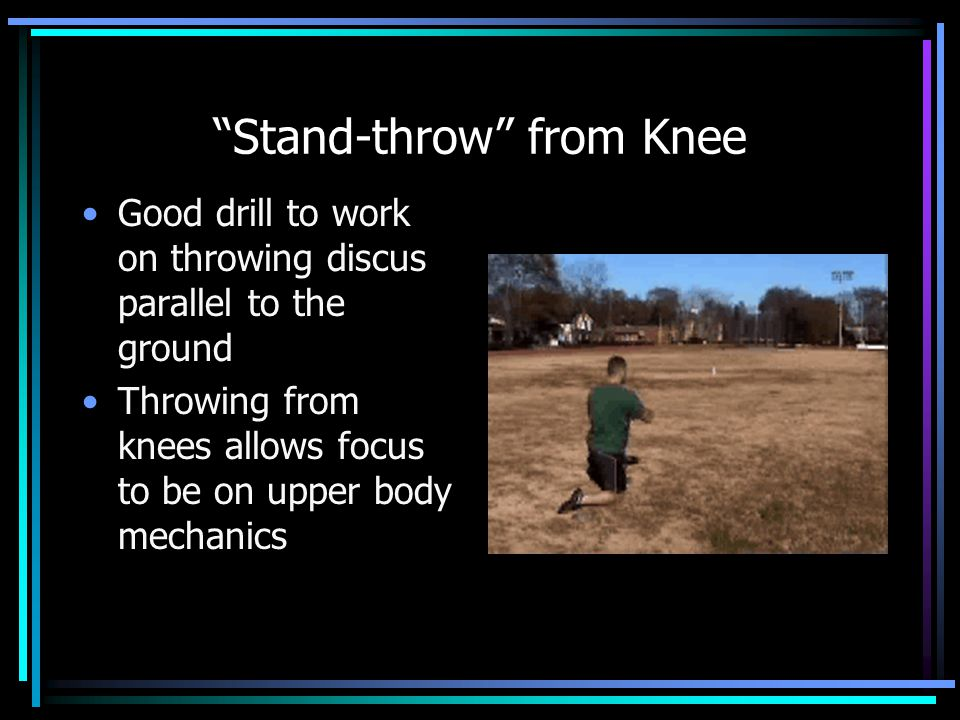 Stand-throw from Knee
