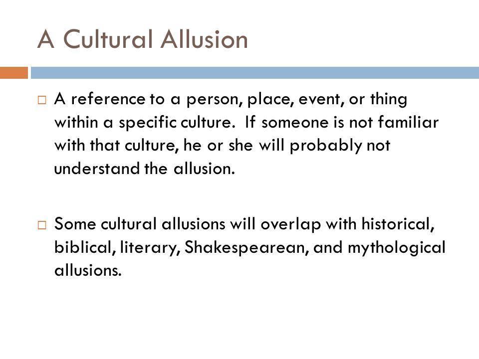 A Cultural Allusion