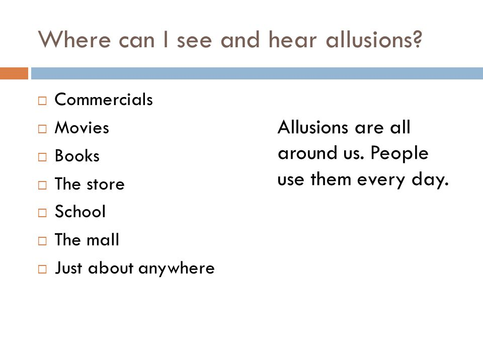Where can I see and hear allusions