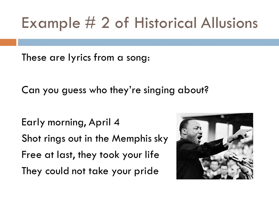 Example # 2 of Historical Allusions
