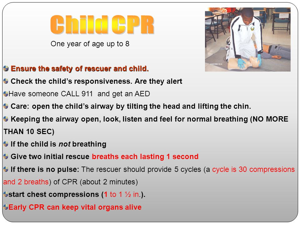 Child CPR One year of age up to 8
