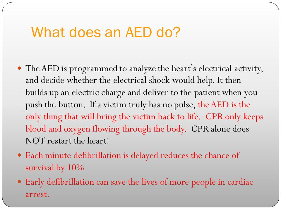 training department 4/14/2017. What does an AED do