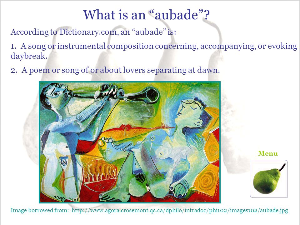 What is an aubade According to Dictionary.com, an aubade is: