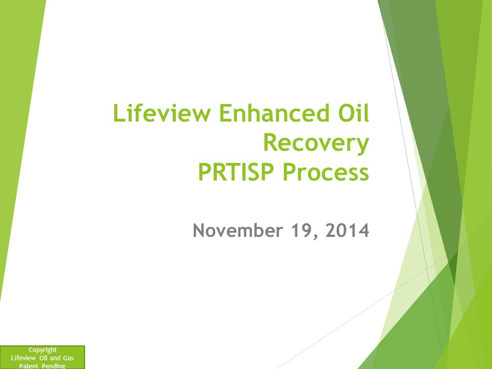 Lifeview Enhanced Oil Recovery PRTISP Process