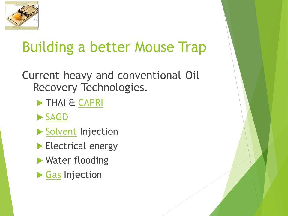Building a better Mouse Trap
