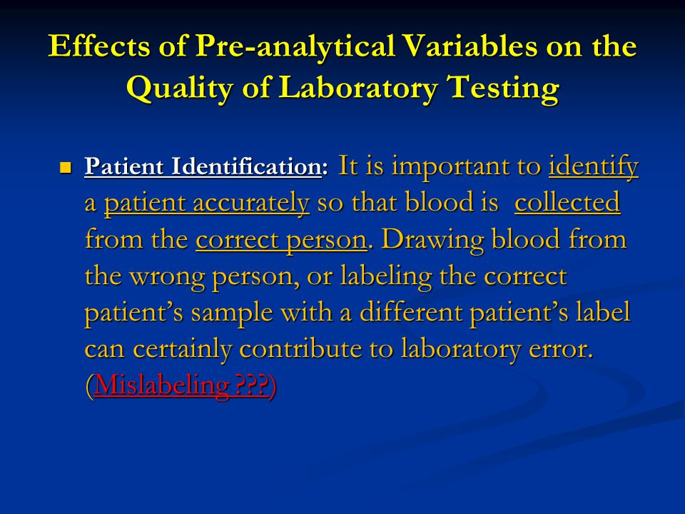 Effects of Pre-analytical Variables on the Quality of Laboratory Testing