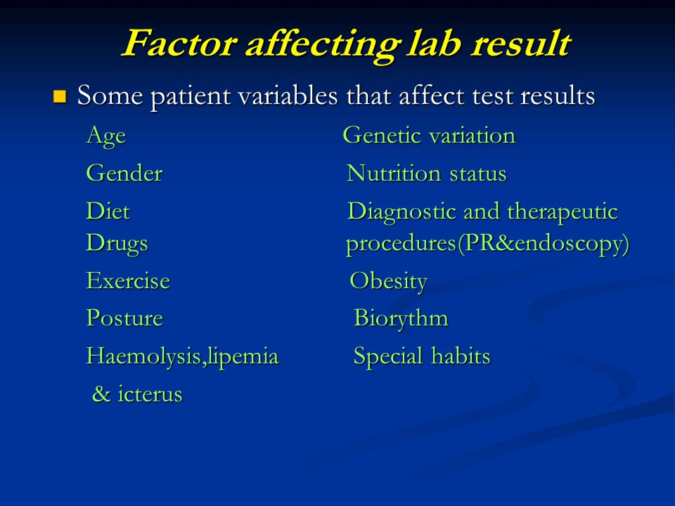 Factor affecting lab result