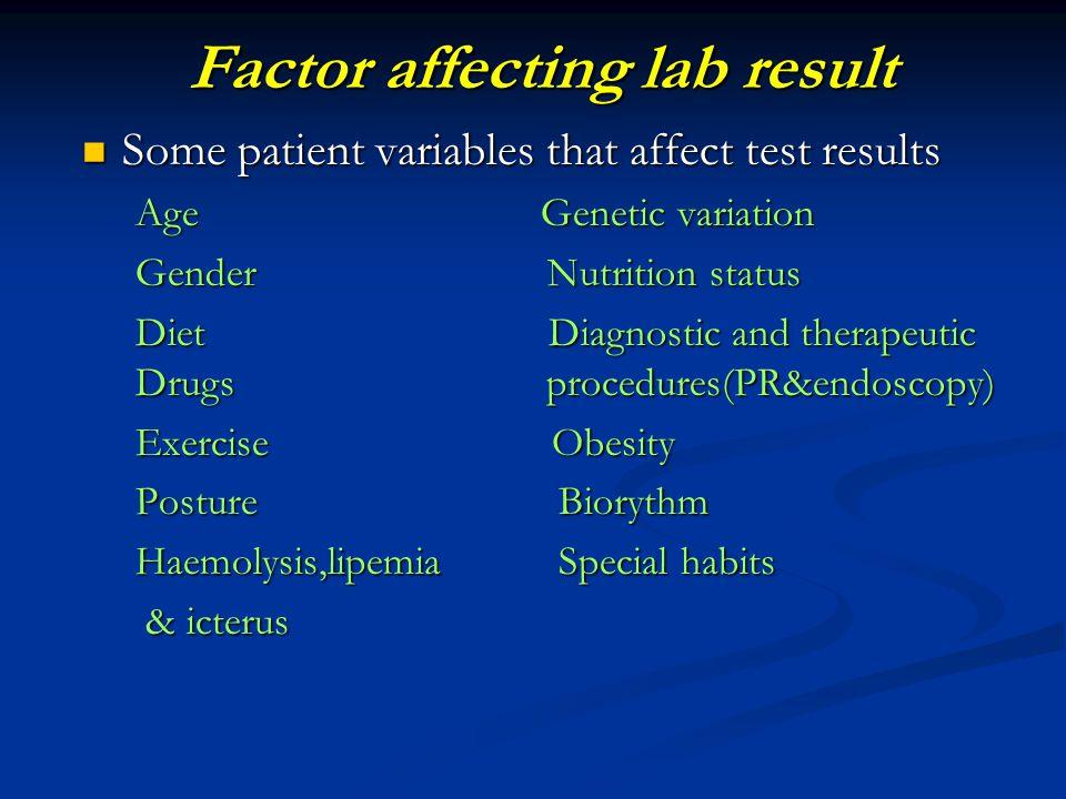 Factor affecting lab result