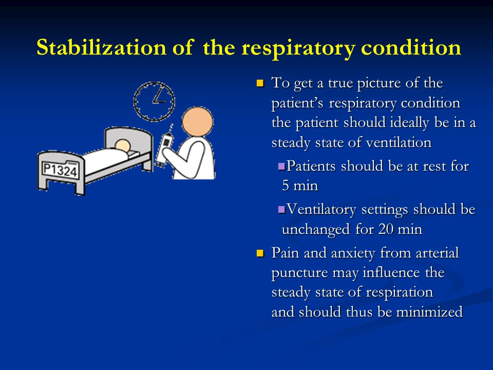 Stabilization of the respiratory condition