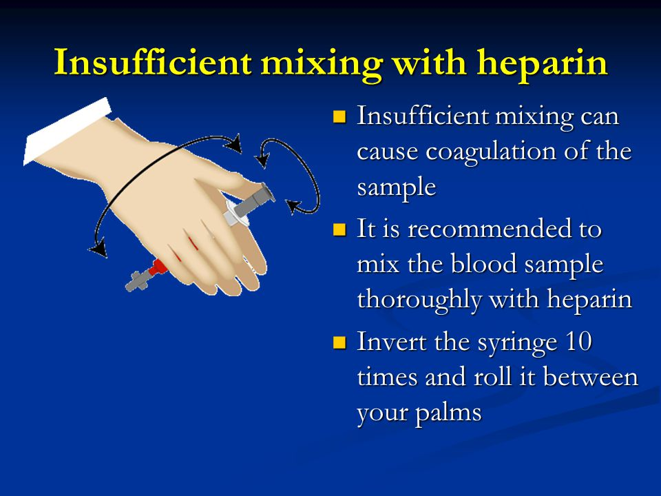 Insufficient mixing with heparin