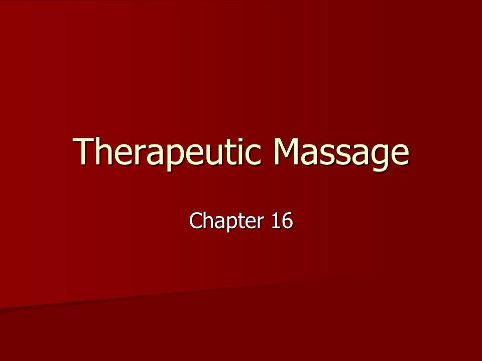 Therapeutic Massage Chapter 16