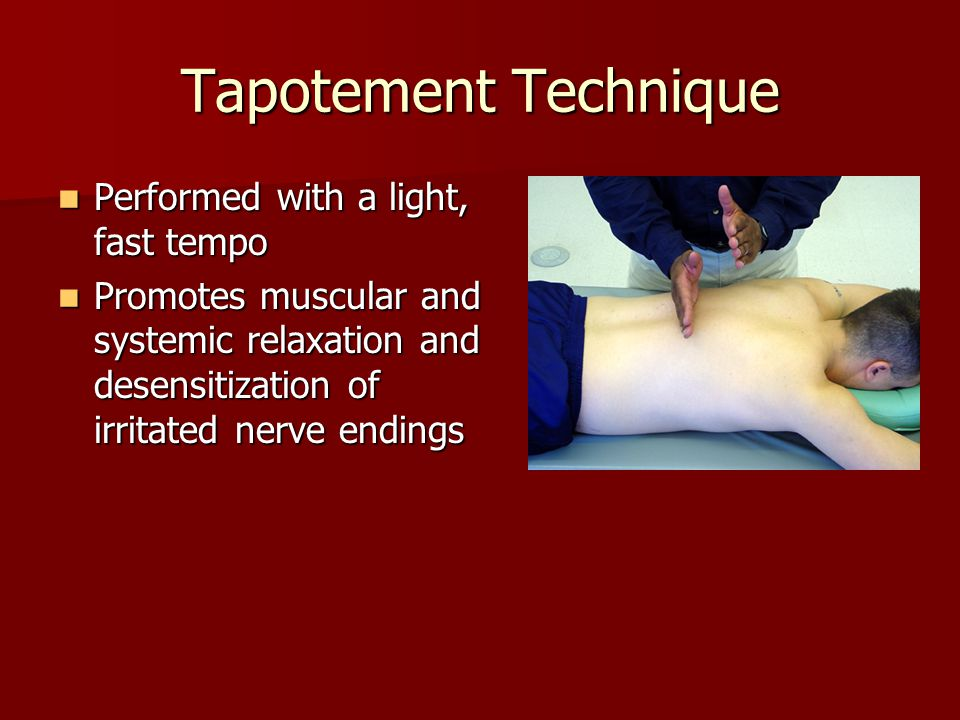 Tapotement Technique Performed with a light, fast tempo