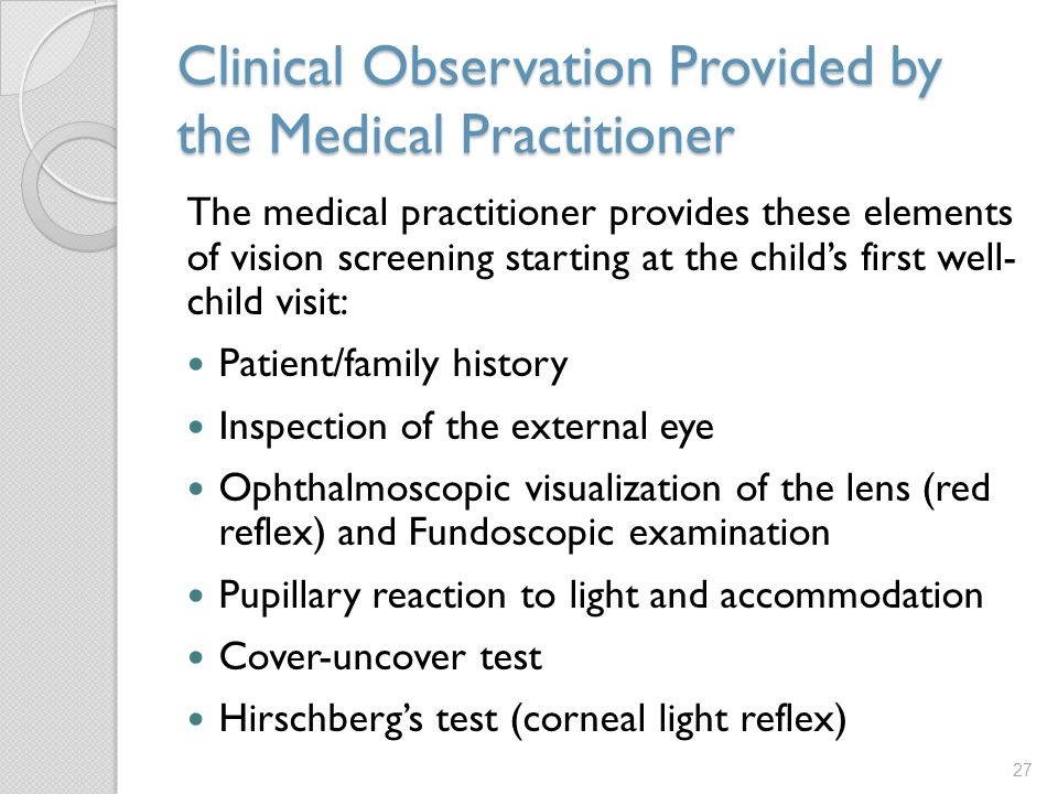 Clinical Observation Provided by the Medical Practitioner